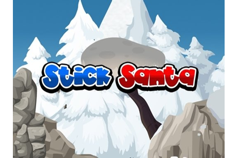 Stick Santa - Play Free Game Online at GameMonetize.com