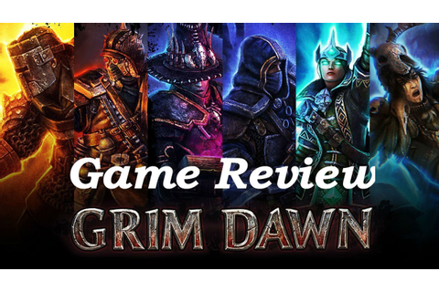 Grim Dawn Game Review - YouTube