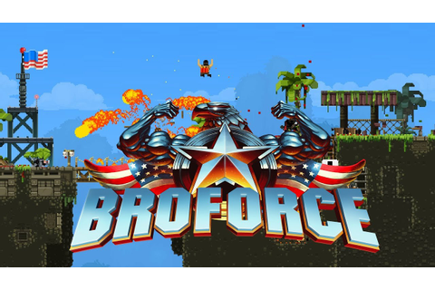 Broforce Gameplay Walkthrough - First Impressions Review ...