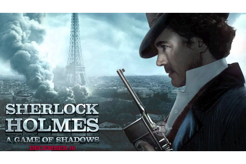 Sherlock Holmes A Game of Shadows Theme song (The End ...