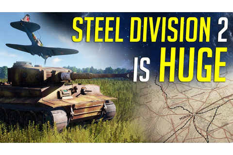 Steel Division 2 is HUGE! - Beta Gameplay & Review - YouTube