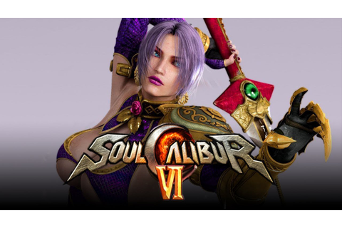 SOUL CALIBUR 6: NEW Character Reveal Details & ALL Game ...