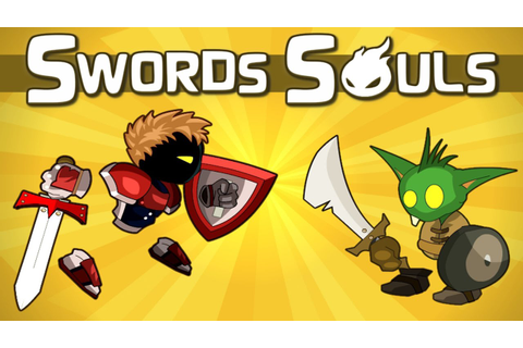 Armor Games - Swords Souls A Soul Adventure Gameplay - YouTube