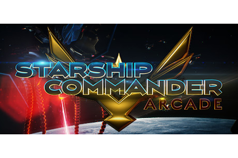 Starship Commander: Arcade on Steam