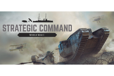 Save 30% on Strategic Command: World War I on Steam
