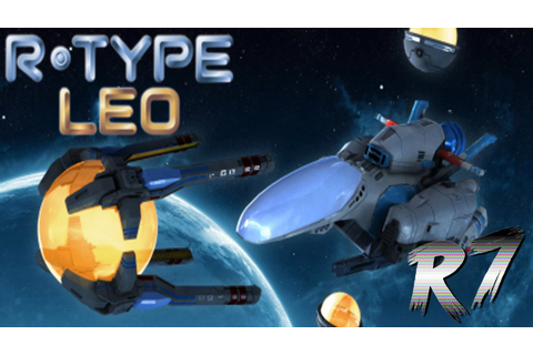 R-Type Leo Arcade Longplay [HD 60FPS] - YouTube