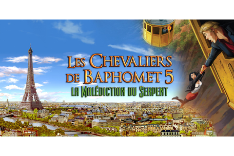 Les Chevaliers de Baphomet 5 - La Malédiction du Serpent ...