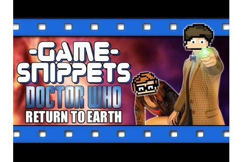 Game Snippets - Doctor Who Return To Earth - YouTube