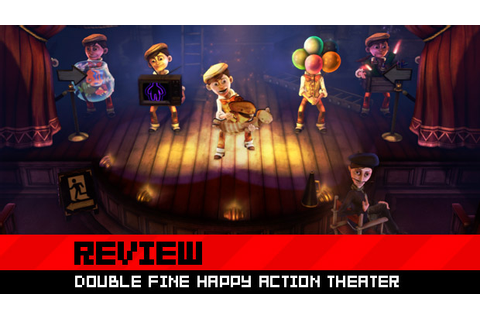 Review: Double Fine Happy Action Theater - destructoid
