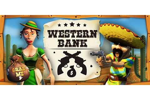 Western Bank VR on Steam