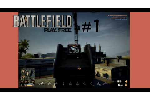 "Battlefield Play4free ""Good Game"" #1 - YouTube"