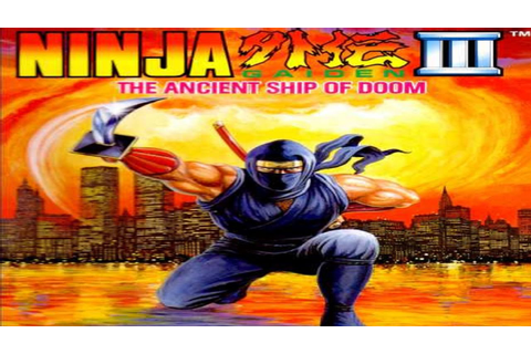 Ninja Gaiden III - The Ancient Ship of Doom (NES) - YouTube