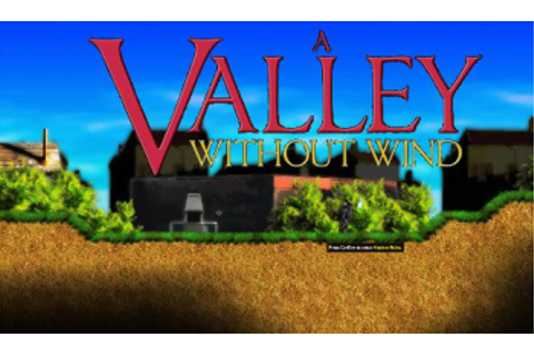 A Valley Without Wind (Video Game) - TV Tropes