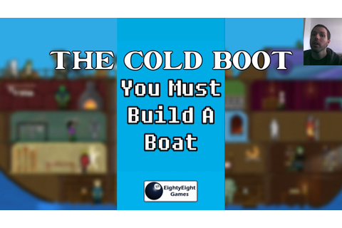 You Must Build A Boat (Android) [The Cold Boot] - YouTube