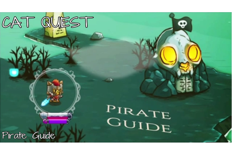 "CAT QUEST ""Pirate Guide"" - YouTube"