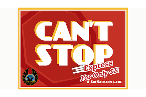 Can't Stop EXPRESS by Eagle Games —Kickstarter