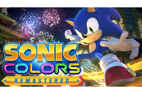 Sonic Colors Remastered - YouTube