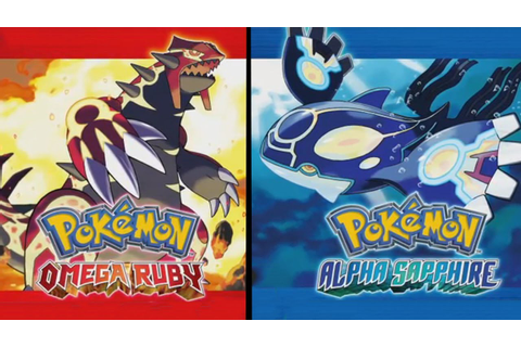 Pokémon Omega Ruby and Alpha Sapphire - Ruby and Sapphire ...