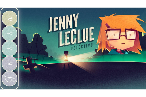 Jenny LeClue Gameplay ~ A First Look at Jenny LeClue ...