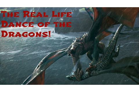The Real Life Dance of the Dragons from Game of Thrones ...