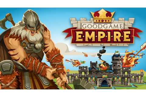 Jouer à Goodgame Empire gratuitement | MMORPG Free to play
