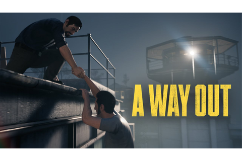 A Way Out Official Game Trailer - YouTube