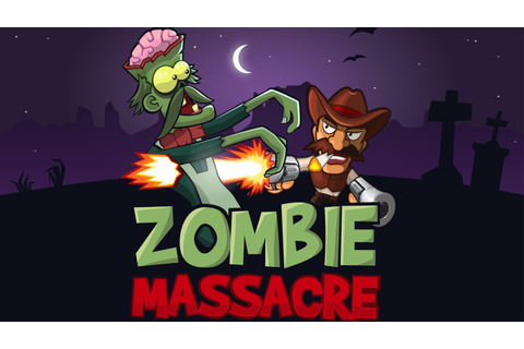 Zombie Massacre Game - Play Zombie Massacre Online for ...