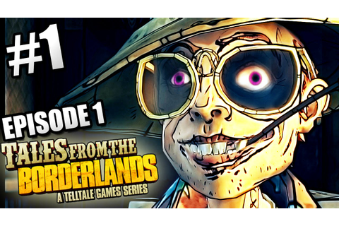 Tales From The Borderlands Game ~ Episode 1 ~ FUNNIEST ...