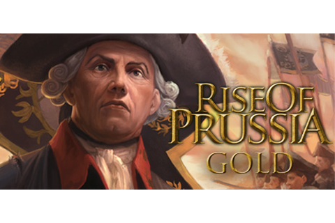 Rise of Prussia Gold on Steam