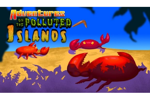 Adventures On The Polluted Islands Torrent « Games Torrent