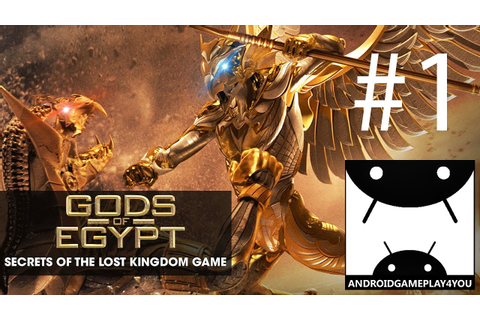 Gods Of Egypt Game Android GamePlay #1 (1080p) (By ...