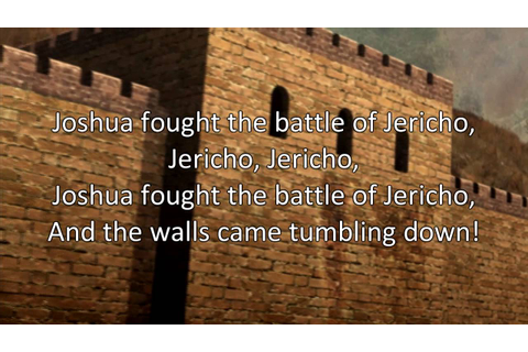 Joshua Fought the Battle of Jericho - YouTube