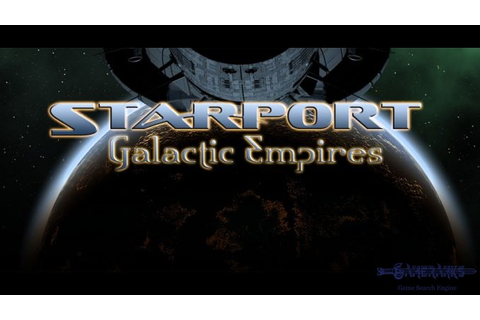 Starport: Galactic Empires Review | Game Rankings & Reviews