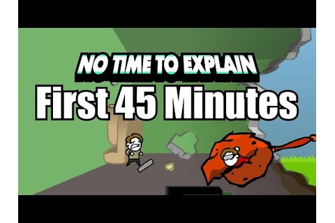 First 45 Minutes of No Time to Explain (Review Copy) Xbox ...