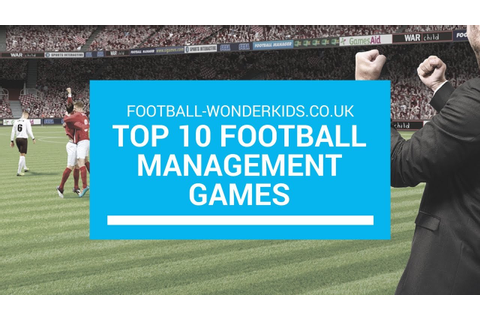 Top 10 Football Management Games - YouTube