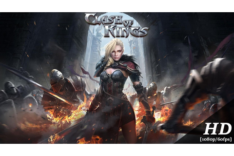 Clash of Kings Android Gameplay [1080p/60fps] - YouTube