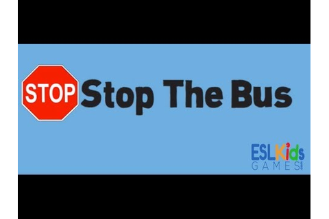 ESL Game: Stop the Bus - YouTube