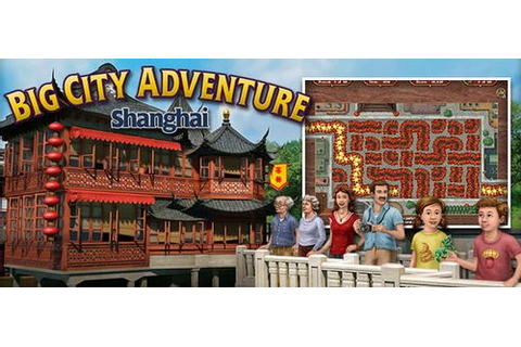 Big City Adventure 11: Shanghai [vFinal] Downloads ...