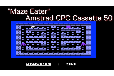 Maze Eater (Amstrad Cassette 50 Game 1) - YouTube