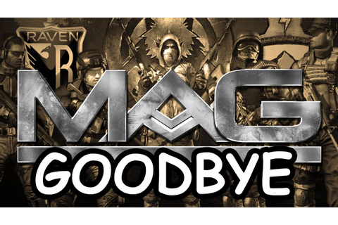 GOODBYE MAG: My Final Game of MAG, MAG Domination Gameplay ...