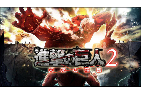 First Attack on Titan 2: Future Coordinates Trailer ...