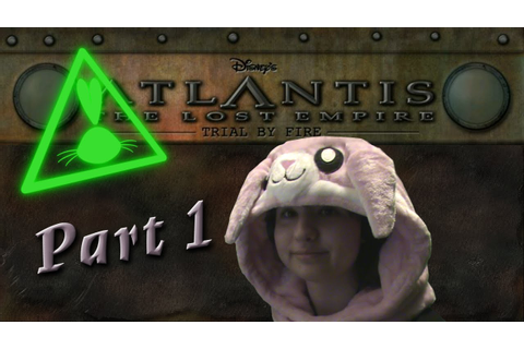 Atlantis The Lost Empire: Search for the Journal | Part 1 ...