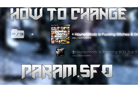 How To Change Your PARAM.SFO (Game Name) - YouTube