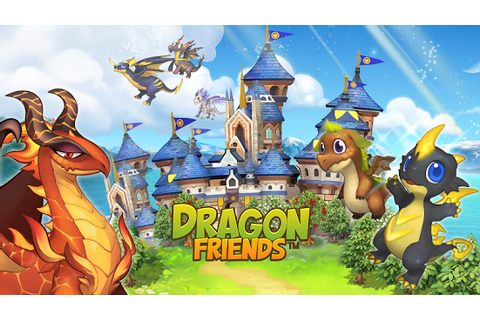 Dragon Friends » Android Games 365 - Free Android Games ...
