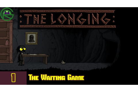 The Longing -- Episode 1: The Waiting Game -- Let's Play ...