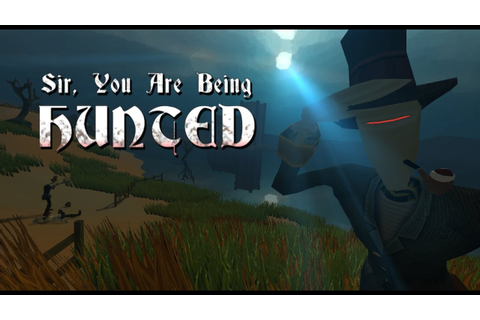 Let's Look At: Sir, You Are Being Hunted! [PC] - YouTube