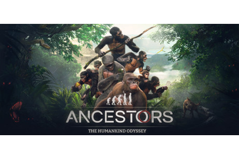 Ancestors: The Humankind Odyssey on Steam