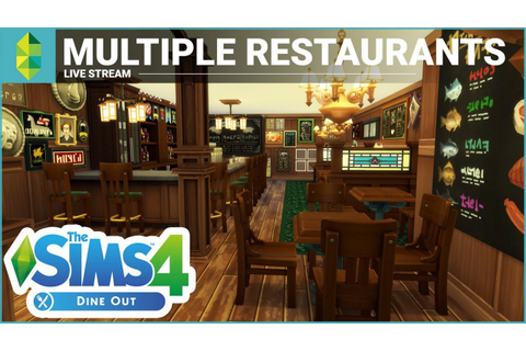 The Sims 4 Dine Out - Road to a 5 Star Restaurant! - YouTube