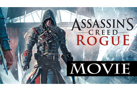 Assassin's Creed Rogue All Cutscenes (Game Movie) FULL ...