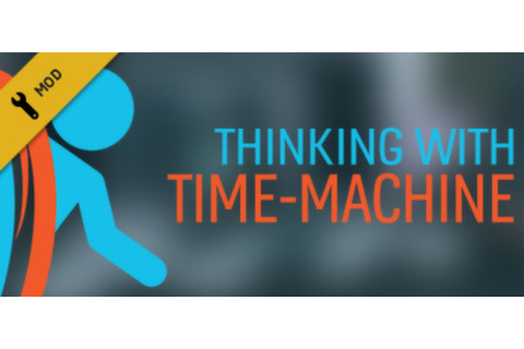 Thinking with Time Machine on Steam